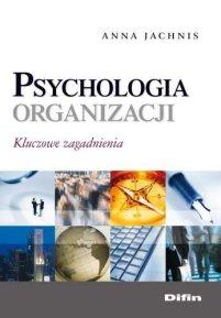 psychologia-organizacji-kluczowe-zagadnienia-b-iext35876205